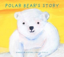 Polar Bear's Story, Hardback Book