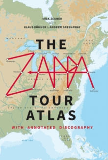 The Zappa Tour Atlas, Hardback Book