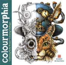 Colourmorphia : Celebrating Kerby Rosanes' Colouring Challenges, Paperback / softback Book