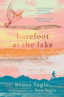 Barefoot at the Lake, Paperback / softback Book