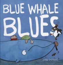 Blue Whale Blues, Hardback Book