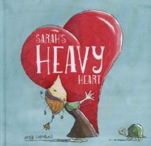 Sarah's Heavy Heart, Hardback Book