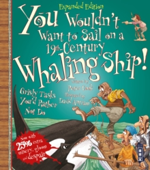You Wouldn't Want To Sail On A 19th-Century Whaling Ship!, Paperback / softback Book