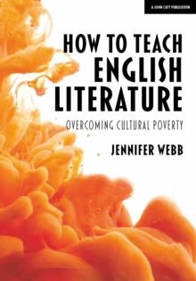 How To Teach English Literature : Overcoming cultural poverty, Paperback / softback Book