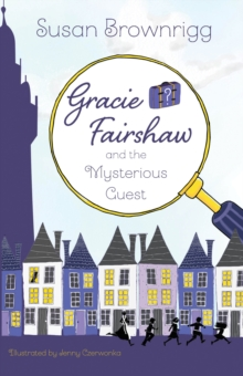 Gracie Fairshaw and the Mysterious Guest, Paperback / softback Book
