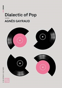 Dialectic of Pop, Paperback / softback Book