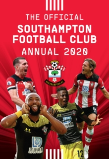 The Official Southampton FC Annual 2020, Hardback Book