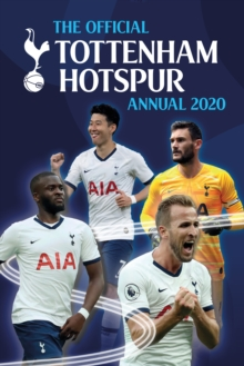 The Official Tottenham Hotspur Annual 2020, Hardback Book