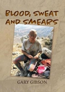 Blood, Sweat and Smears, Hardback Book