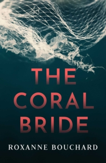 The Coral Bride, Paperback / softback Book