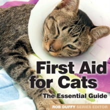 First Aid for Cats : The Essential Guide, Paperback / softback Book