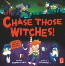 Chase Those Witches!, Paperback / softback Book