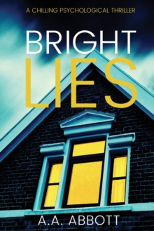 Bright Lies : A Chilling Psychological Thriller, Paperback / softback Book