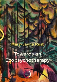 Towards an Ecopsychotherapy, Paperback / softback Book