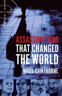 Assassinations That Changed The World, Paperback / softback Book