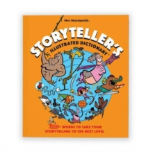 Storyteller's Illustrated Dictionary : 1000+ Words to Take Your Storytelling to the Next Level, Paperback / softback Book