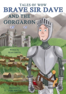 "Tales of Wow ""Brave Sir Dave and the Gorgaron"", Hardback Book"