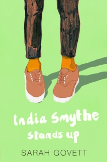 India Smythe Stands Up, Paperback / softback Book