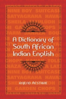 A Dictionary of South African Indian English, Hardback Book
