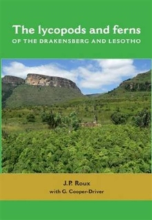 The Lycopods and Ferns of the Drakensberg and Lesotho, Hardback Book