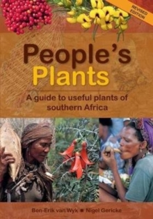 People's Plants : A Guide to Useful Plants of Southern Africa, Hardback Book