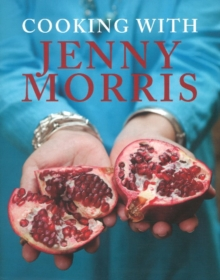 Cooking with Jenny Morris, Hardback Book