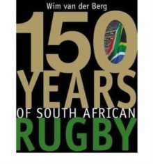 150 Years of South African rugby, Hardback Book
