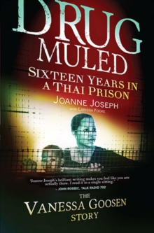 Drug muled : Sixteen years in a Thai prison, Paperback Book
