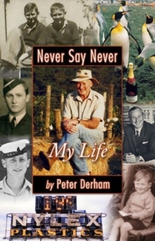 Never Say Never : My Life, Paperback / softback Book