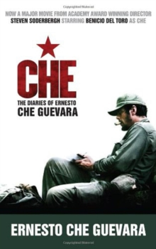 Che : The Diaries of Ernesto Che Guevara, Paperback Book