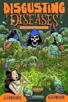 Disgusting Diseases : A Young Person's Guide, Paperback / softback Book