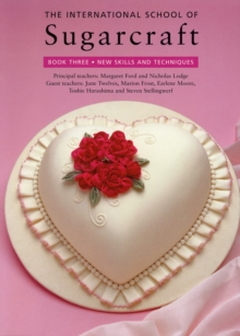 The International School of Sugarcraft: Book 3, Paperback Book