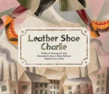 Leather Shoe Charlie : Industrial Revolution (UK), Paperback / softback Book