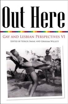 Out Here : Gay and Lesbian Perspectives VI, Paperback Book