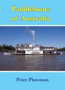 Paddleboats of Australia, Paperback / softback Book