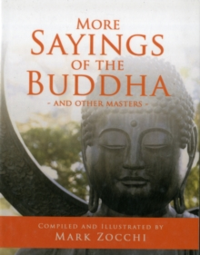 More Sayings of the Buddha : And Other Masters, Paperback / softback Book