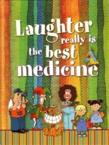 Laughter Really is the Best Medicine, Hardback Book