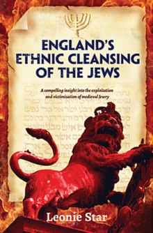 England's Ethnic Cleansing of the Jews, Paperback / softback Book