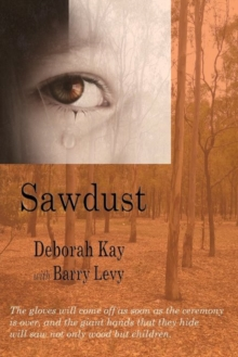 Sawdust... When the Dust Has Settled,  Book