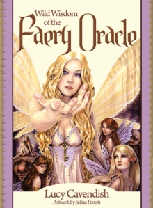 Wild Wisdom of the Faery Oracle : Oracle Card and Book Set, Mixed media product Book
