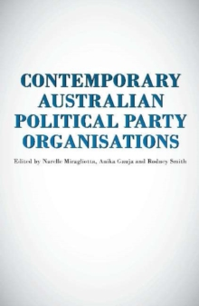 Contemporary Australian Political Party Organisation, Paperback / softback Book