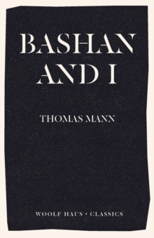Bashan and I : A Man and His Dog, Paperback / softback Book