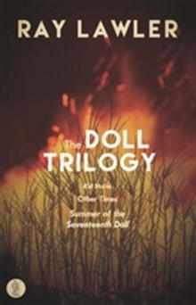 The Doll Trilogy : Kid Stakes; Other Times; Summer of the Seventeenth Doll, Paperback / softback Book