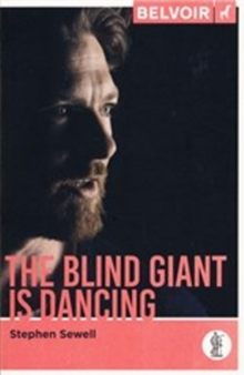 The Blind Giant is Dancing, Paperback Book