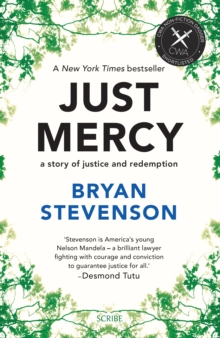 Just Mercy : a story of justice and redemption, Paperback / softback Book