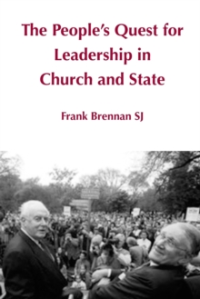 The People's Quest for Leadership in Church and State, Paperback / softback Book