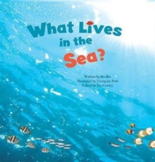 What Lives in the Sea? : Marine Life, Paperback Book