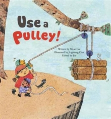 Use a Pulley : Simple Machines_Pulley, Paperback / softback Book