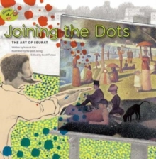Joining the Dots: The Art of Seurat : The Art of Seurat, Paperback Book