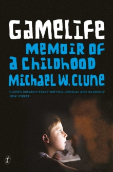 Gamelife : A Memoir of a Childhood, Paperback / softback Book